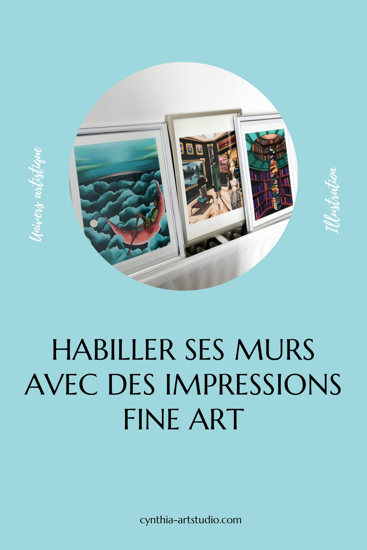 Article blog habiller ses murs avec des impressions fine art de Cynthia Artstudio