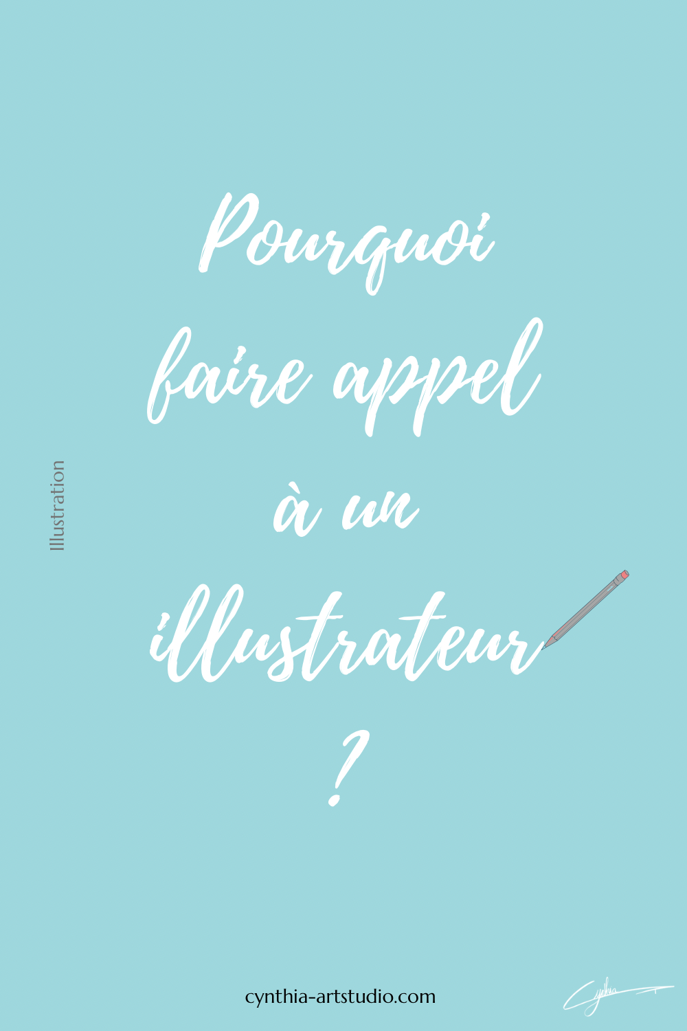 Blog Pourquoi faire appel à un illustrateur ? Cynthia Artstudio