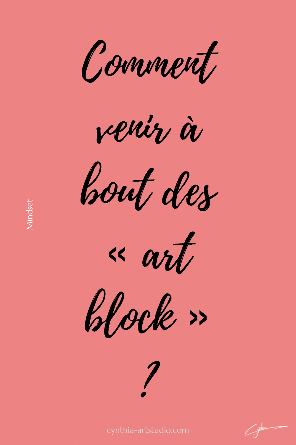 Article : Comment venir à bout des « art block » ? écrit par Cynthia Artstudio