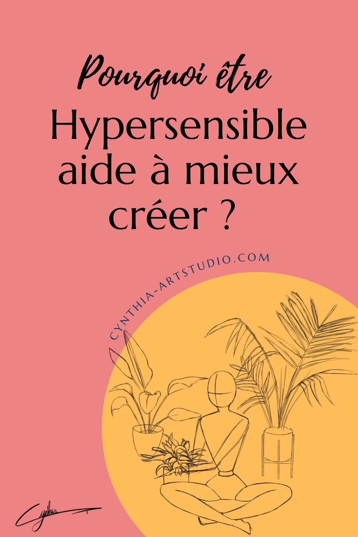 Article : Pourquoi être hypersensible aide à mieux créer ?